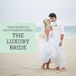 The Luxury Bride